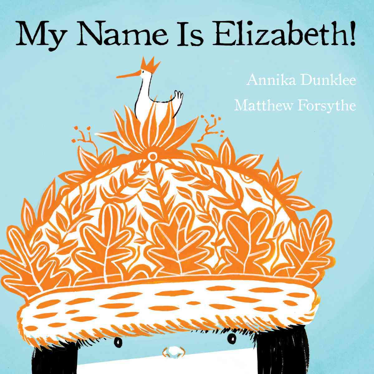 My Name Is Elizabeth! (Hardcover)