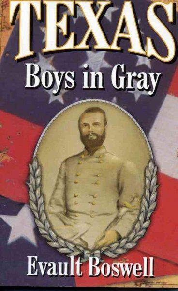 Texas Boys in Gray (Paperback)