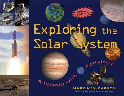 Exploring the Solar System: A History With 22 Activities (Paperback)