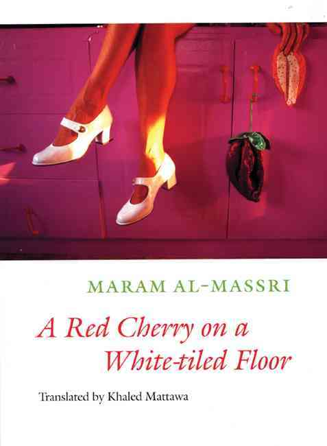 A Red Cherry on a White-tiled Floor: Selected Poems (Paperback)
