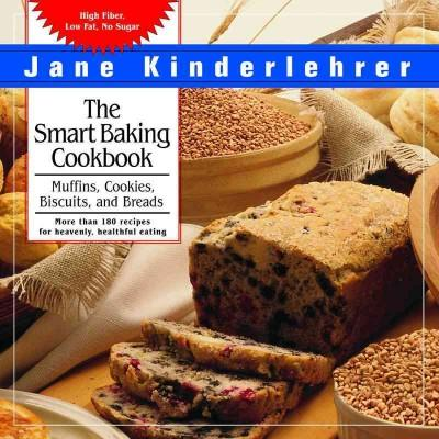 The Smart Baking Cookbook: Muffins, Cookies, Biscuits and Breads (Paperback)