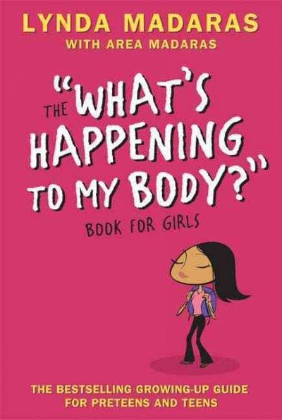 """The """"What's Happening to My Body?"""" Book for Girls (Paperback)"""