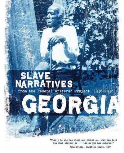 Georgia Slave Narratives (Paperback)