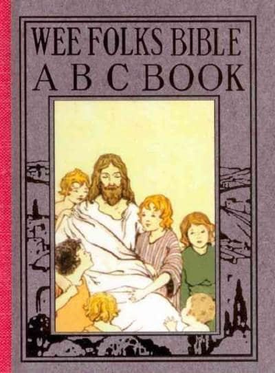 Wee Folks Bible A B C Book (Hardcover)