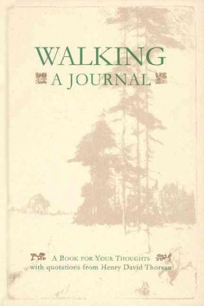 Walking: A Journal : A Book for Your Thoughts (Hardcover)