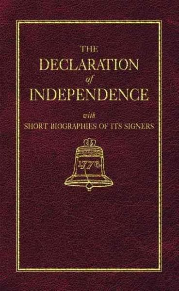 The Declaration of Independence With Short Biographies of Its Signers (Hardcover)