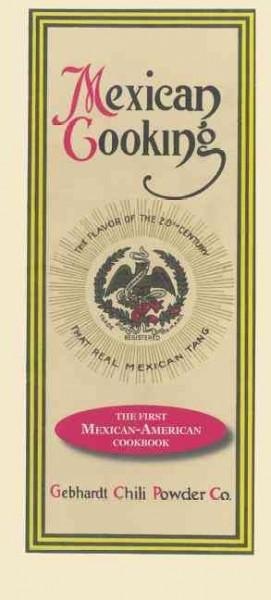 Mexican Cooking: The First Mexican-American Cookbook (Hardcover)