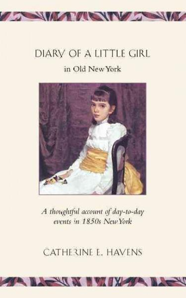 Diary of a Little Girl in Old New York (Paperback)