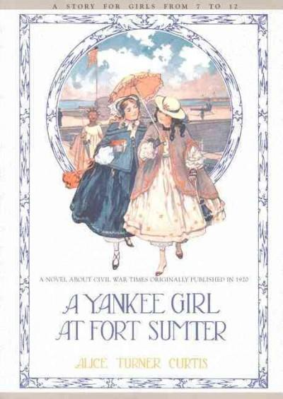 Yankee Girl at Fort Sumter (Paperback)