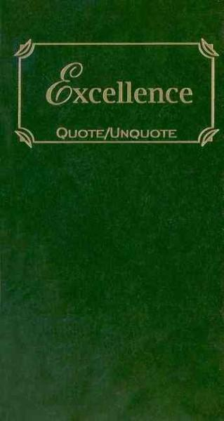 Excellence: Quote/Unquote (Hardcover)