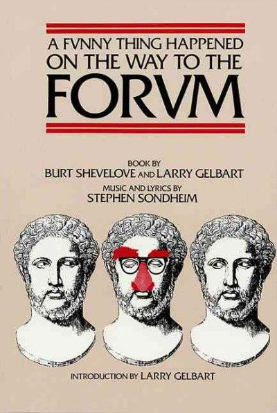 A Funny Thing Happened on the Way to the Forum (Paperback)