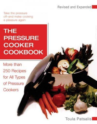 The Pressure Cooker Cookbook (Paperback)