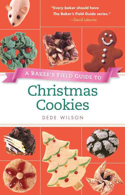A Baker's Field Guide to Christmas Cookies (Paperback)