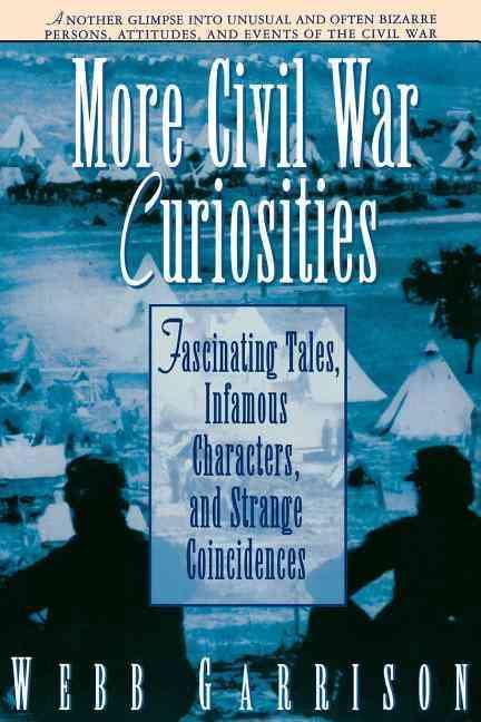 More Civil War Curiosities (Paperback)