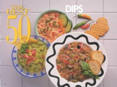The Best 50 Dips (Paperback)