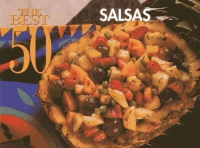 The Best 50 Salsas (Paperback)