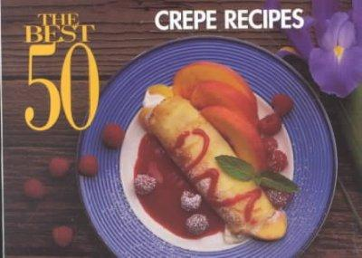 Crepe Recipes (Paperback)