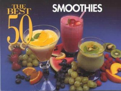 The Best 50 Smoothies (Paperback)