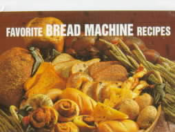 Favorite Bread Machine Recipes (Hardcover)