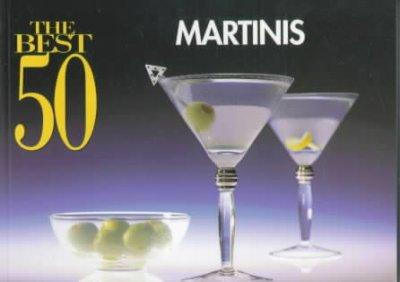 The Best 50 Martinis (Paperback) - Thumbnail 0