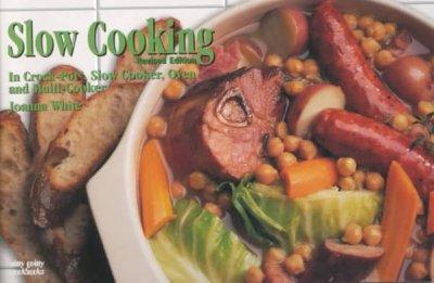 Slow Cooking: In Crockpot, Slow Cooker, Oven and Multi-Cooker (Paperback)
