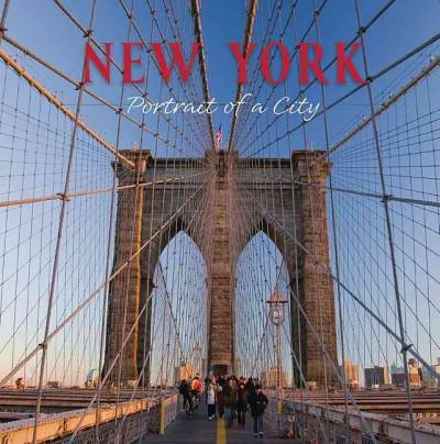 New York: Portrait of a City (Hardcover)