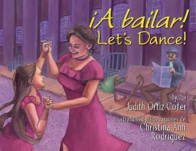 A bailar! / Let's Dance! (Hardcover)