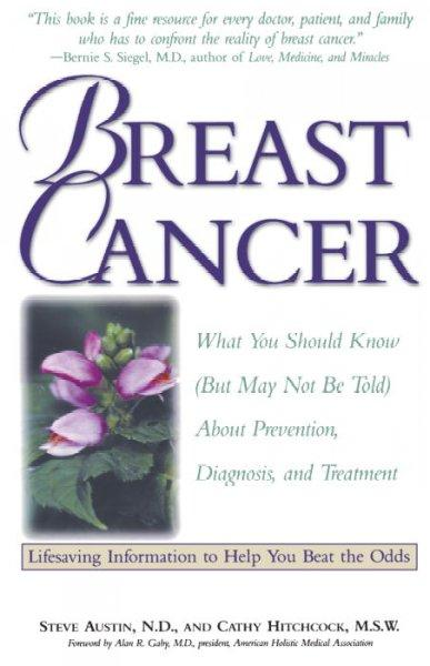 Breast Cancer: What You Should Know (Paperback)