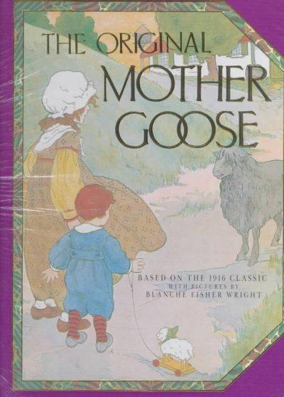 The Original Mother Goose (Hardcover)