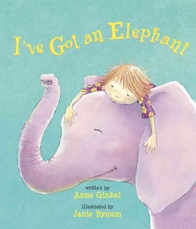 I've Got an Elephant (Paperback)