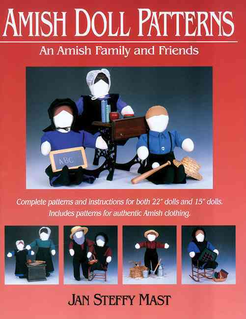 Amish Doll Patterns: An Amish Family and Friends (Paperback)