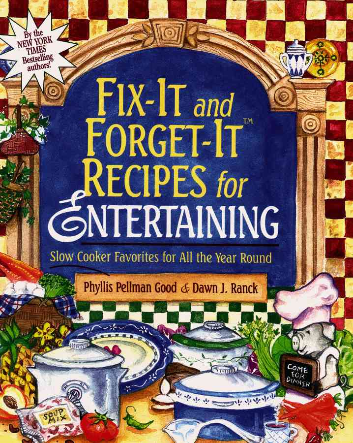 Fix-It and Forget-It Recipes for Entertaining: Slow Cooker Favorites for All the Year Round (Paperback)
