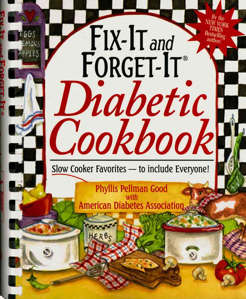 Fix-it And Forget-it Diabetic Cookbook: Slow Cooker Favorites -- To Include Everyone! (Spiral bound)