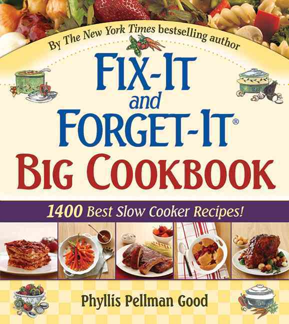 Fix-It And Forget-It Big Cookbook: 1400 Best Slow Cooker Recipes (Hardcover) - Thumbnail 0