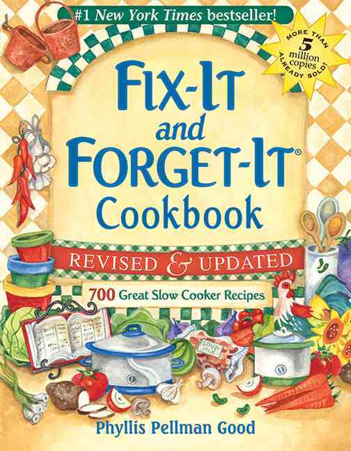 Fix-It and Forget-It Cookbook: 700 Great Slow Cooker Recipes (Hardcover) - Thumbnail 0