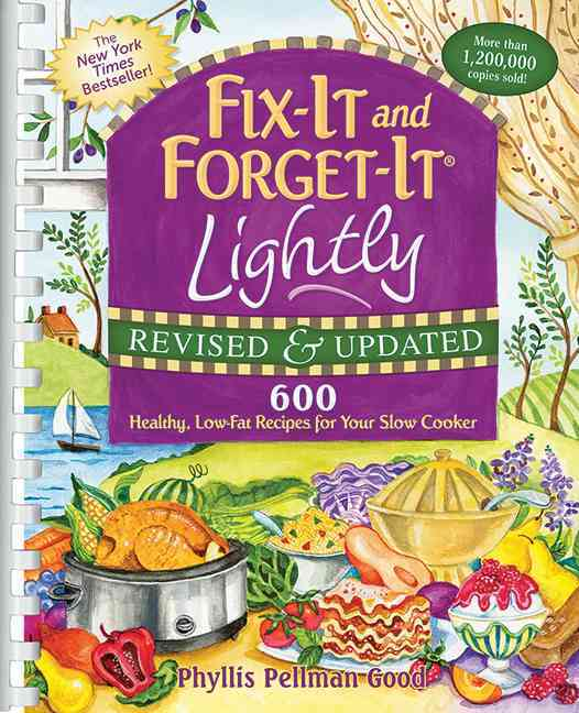 Fix-It and Forget-It Lightly: 600 Healthy, Low-Fat Recipes for Your Slow Cooker (Paperback)