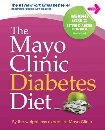 The Mayo Clinic Diabetes Diet (Hardcover)