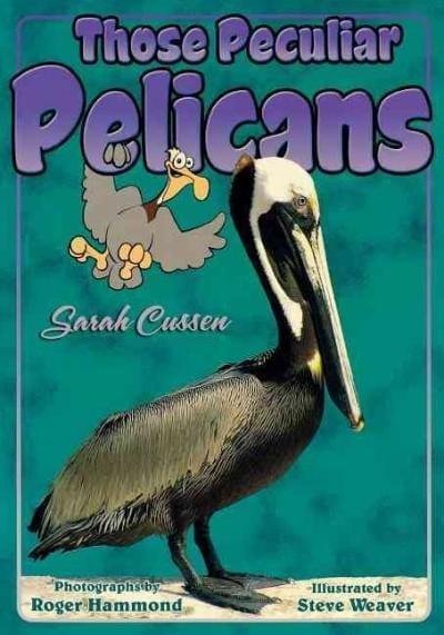 Those Peculiar Pelicans (Paperback)