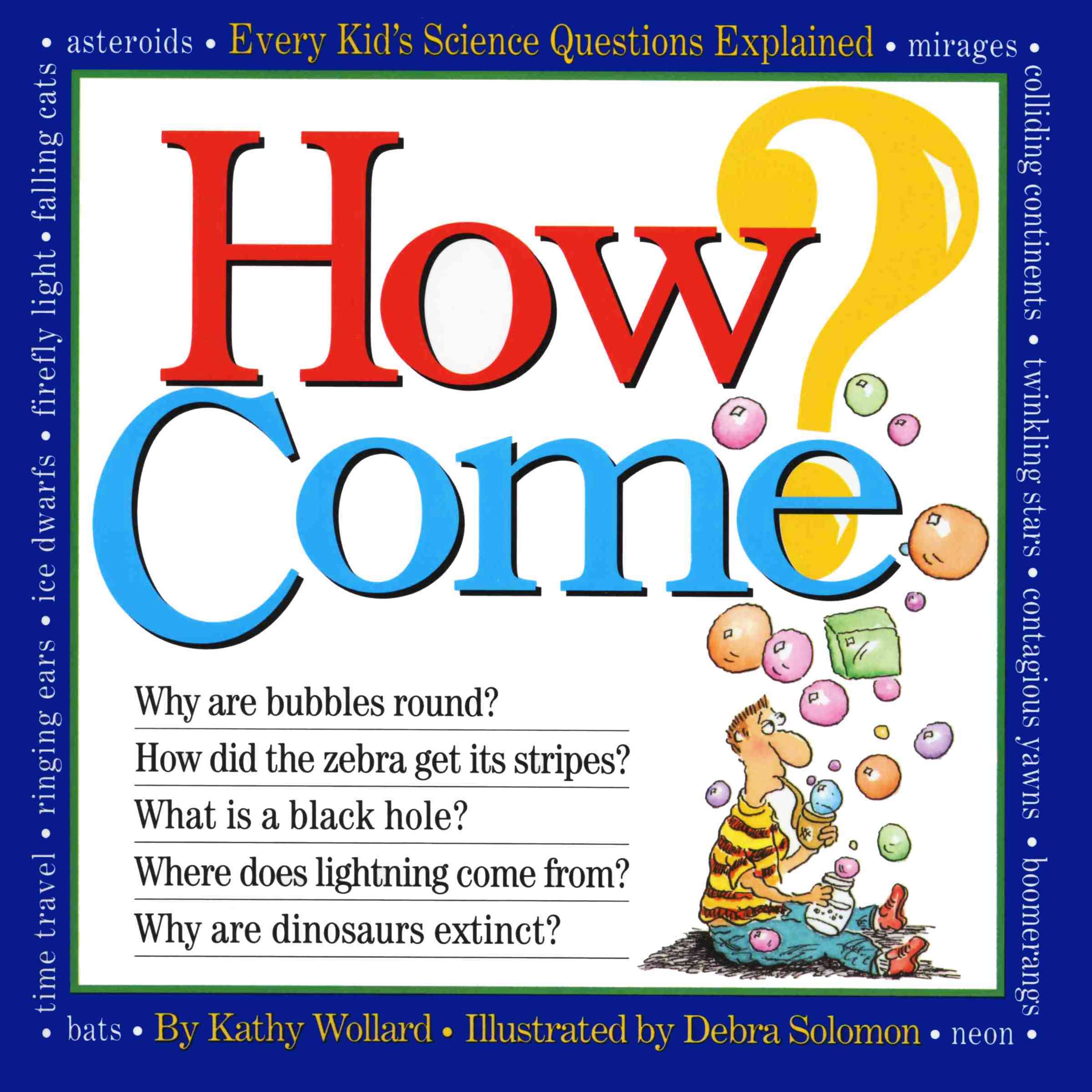 How Come? (Paperback)