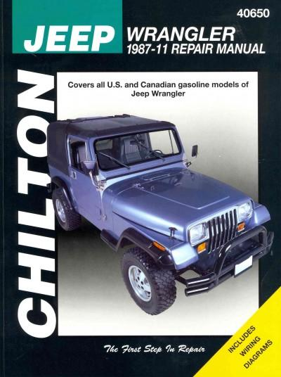 Chilton Jeep Wrangler 1987-11 Repair Manual: Covers U.S and Canadian Gasoline Models of Jeep Wrangler 1987 Throug... (Paperback)