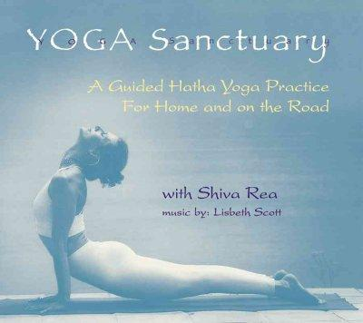 Yoga Sanctuary: A Guided Hatha Yoga Practice (CD-Audio)