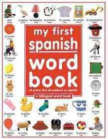 My 1st Spanish Word Book: A Bilingual Word Book (Hardcover)