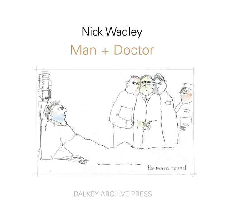 Man + Doctor: Drawings Above the Horizontal (Hardcover)
