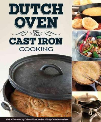 Dutch Oven & Cast Iron Cooking (Paperback)