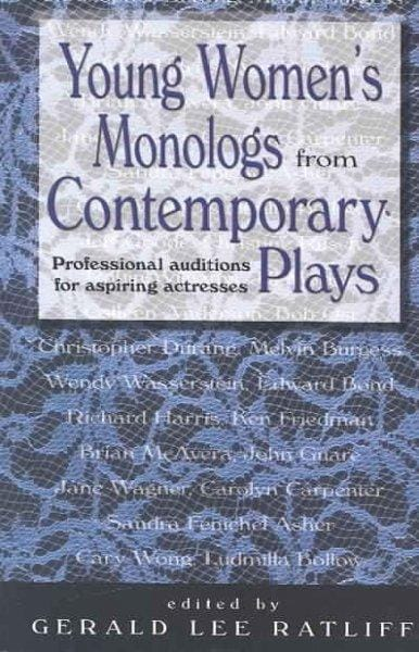 Young Women's Monologs From Contemporary Plays: Professional Auditions For Aspiring Actresses (Paperback)