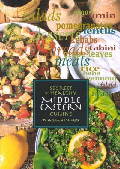 Secrets of Healthy Middle Eastern Cuisine (Paperback)