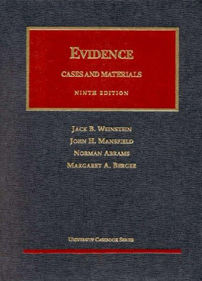 Evidence: Cases and Materials (Hardcover)