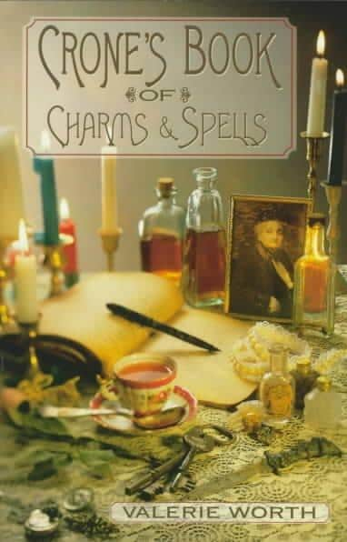 The Crone's Book of Charms & Spells (Paperback)