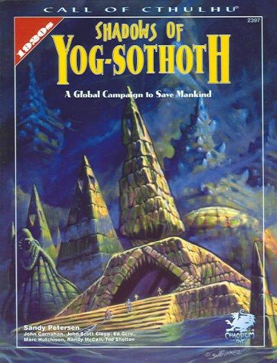 Shadows of Yog-Sothoth: A Global Campaign to Save Mankind (Paperback)