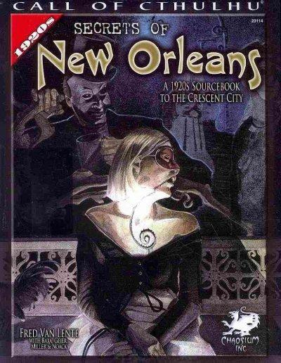 Secrets of New Orleans: A 1920s Sourcebook to the Crescent City (Paperback)